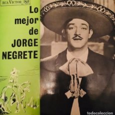 Discos de vinilo: LO MEJOR DE JORGE NEGRETE. Lote 143159933