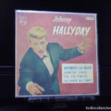 Discos de vinilo: JOHNNY HALLYDAY --YA YA TWIST----RETIENS LA NUIT ---SAM´DI SOIR ---LA FAUTE AU TWIST AÑO 1962. Lote 143162542