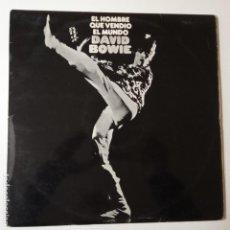 Discos de vinilo: DAVID BOWIE- EL HOMBRE QUE VENDIO EL MUNDO - SPAIN LP 1973 + INSERT- SIN POSTER.. Lote 143165014