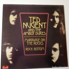 Discos de vinilo: TED NUGENT AND THE AMBOY DUKES-MARRIAGE ON THE ROCKS -ROCK BOTTOM- SPAIN LP 1980- COMO NUEVO.. Lote 143165898