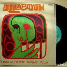 Discos de vinilo: QUILAPAYÚN - CANTO DE PUEBLOS ANDINOS VOL. 6 - LP ESPAÑOL 1975 - ODEON. Lote 143170054
