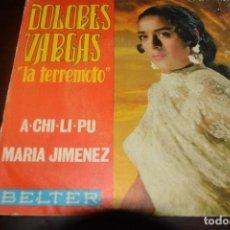 Discos de vinilo: DOLORES VARGAS. LA TERREMOTO. A-CHI-LI-PU / MARIA JIMENEZ. 1970. Lote 143180770