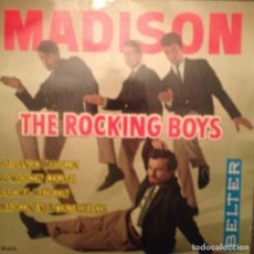 Discos de vinilo: THE ROCKING BOYS: BAILANDO MADISON,AL MADISON SQUARE + 2 BELTER 1962 FOTO ORIOL MASPONS. Lote 143181274