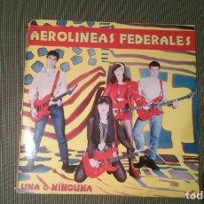 Discos de vinilo: AEROLINEAS FEDERALES-UNA O NINGUNA.LP. Lote 143188318