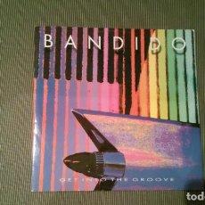 Discos de vinilo: BANDIDO-GET INTO THE GROOVE.MAXI. Lote 143190946