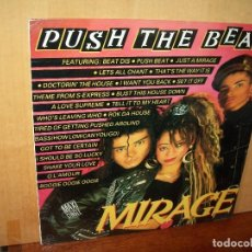 Discos de vinilo: MIRAGE - PUSH THE BEAT - MAXI SINGLE . Lote 143199030