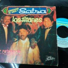 Discos de vinilo: LOS TITANES SINGLE POR RETENERTE 1989. Lote 143205144