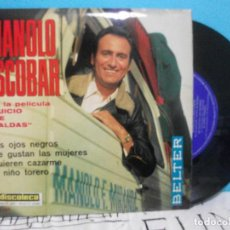 Discos de vinilo: MANOLO ESCOBAR EP BELTER 1969 BSO JUICIO DE FALDAS TUS OJOS NEGROS/ ME GUSTAN LAS MUJERES +2. Lote 143206074
