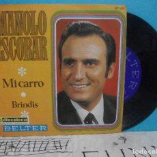 Discos de vinilo: MANOLO ESCOBAR - MI CARRO + BRINDIS SINGLE 1969 BELTER. Lote 143206734