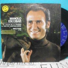 Discos de vinilo: MANOLO ESCOBAR / EL COLOR DE LA SANGRE / AL SON DE CAMPANILLEROS (SINGLE 1969). Lote 143207866