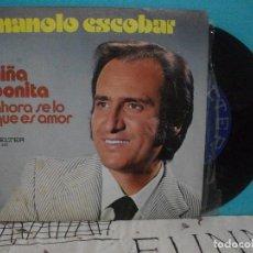 Discos de vinilo: MANOLO ESCOBAR NIÑA BONITA/AHORA SE LO QUE ES AMOR SINGLE 1976 BELTER EDICION ESPAÑOLA SPAIN. Lote 143208326
