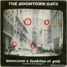Discos de vinilo: THE BOOMTOWN RATS - SOMEONE'S LOOKING AT YOU - SG SPAIN 1979 - MERCURY 60 08 555. Lote 143212214