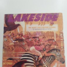 Discos de vinilo: LAKESIDE WE WANT YOU ON THE FLOOR / ALL FOR YOU ( 1981 RCA ESPAÑA ). Lote 143224366