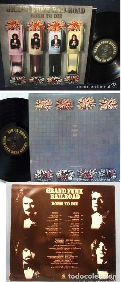 GRAND FUNK RAILROAD - BORN TO DIE 1975 !! RARA COMPLETA 1ª EDIC ORG USA + ENCARTE, EXC (Música - Discos - LP Vinilo - Pop - Rock - Extranjero de los 70)