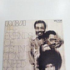 Discos de vinilo: THE FRIENDS OF DISTINCTION I NEED YOU / TIME WAITS FOR NO ONE ( 1971 RCA ESPAÑA ) BUEN ESTADO. Lote 143225994
