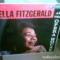 Discos de vinilo: ELLA FITZGERALD – ELLA FITZGERALD AT THE OPERA HOUSE . Lote 143238622