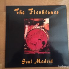 Discos de vinilo: THE FLESHTONES: SOUL MADRID. Lote 143239048