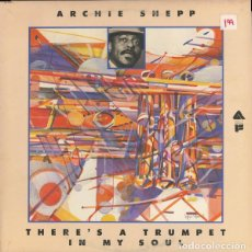 Discos de vinilo: ARCHIE SHEPP – THERE'S A TRUMPET IN MY SOUL. Lote 143240390
