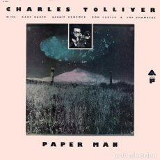Discos de vinilo: CHARLES TOLLIVER – PAPER MAN. Lote 143241270
