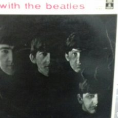Discos de vinilo: THE BEATLES WITH THE BEATLES. Lote 143245022