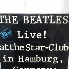 Discos de vinilo: THE BEATLES LIVE AT THE STAR-CLUB IN HAMBURG. Lote 143245578