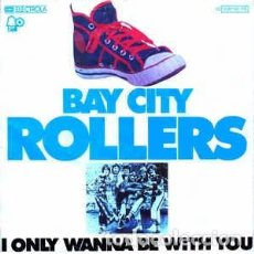 Discos de vinilo: BAY CITY ROLLERS - I ONLY WANNA BE WITH YOU (7, SINGLE) LABEL:BELL RECORDS, BELL RECORDS, EMI ELEC. Lote 143258242