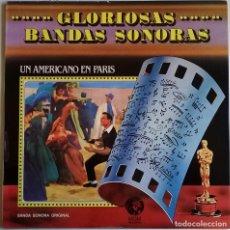 Discos de vinilo: UN AMERICANO EN PARIS, AN AMERICAN IN PARIS (BANDA SONORA ORIGINAL). Lote 143265186