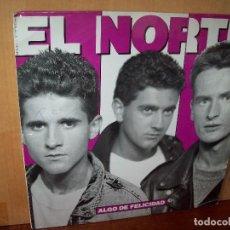 Discos de vinilo: EL NORTE - ALGO DE FELICIDAD - MAXI SINGLE . Lote 143266830