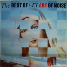Discos de vinilo: THE ART OF NOISE-THE BEST OF THE ART OF NOISE, POLYDOR-837 367-1. Lote 143270674