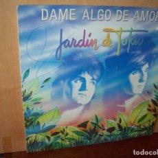 Discos de vinilo: JARDIN DE TOKIO - DAME ALGO DE AMOR - MAXI SINGLE 1986. Lote 143273802