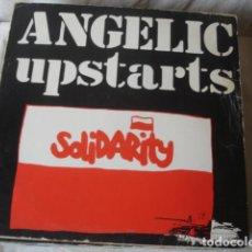 Discos de vinilo: ANGELIC UPSTARTS SOLIDARITY . Lote 143280518
