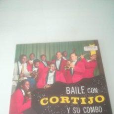 Discos de vinilo: BAILE CON CORTIJO Y SU COMBO (LP). Lote 143284778