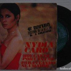 Discos de vinilo: NYDIA CARO - HOY CANTO POR CANTAR (1ER PREMIO O.T.I.) + PARA CUANDO SEA MAYOR - SINGLE 1974 - COLUMB. Lote 143289566