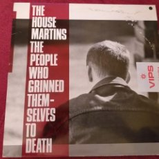 Discos de vinilo: THE HOUSEMARTINS LPVINILOTHE PEOPLE WHO GRINNED THEMSELVES TO DEATH + 6 € DE ENVIO C. N. Lote 143303084