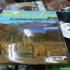 Discos de vinilo: SCOTLAND IN SONG LP ALASTAIR MCDONALD U.K.. Lote 143306924