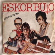 Discos de vinilo: SINGLE ESKORBUTO - RATAS EN VIZCAYA 1987. Lote 143330822