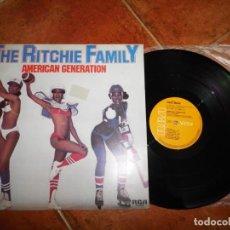 Discos de vinilo: THE RITCHIE FAMILY AMERICAN GENERATION MAXI SINGLE VINILO DEL AÑO 1978 ESPAÑA CONTIENE 2 TEMAS. Lote 143331590