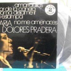 Discos de vinilo: MARIA DOLORES PRADERA DOBLE LP ZAFIRO 1976 NUEVO¡¡ PEPETO. Lote 143394810