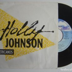 Discos de vinilo: HOLLY JOHNSON - AMERICANOS - SINGLE PROMOCIONAL 1989 - MCA. Lote 143405030