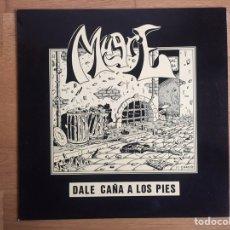 Discos de vinilo: MUGRE: DALE CAÑA A LOS PIES. Lote 143406680