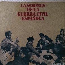 Discos de vinilo: CANCIONES DE LA GUERRA CIVIL ESPAÑOLA. Lote 143408894