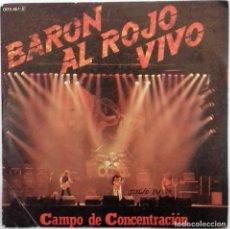 Discos de vinilo: BARÓN ROJO (AL ROJO VIVO)- CAMPO DE CONCENTRACIÓN- SG. PROMOCIONAL- ED. ESPAÑOLA- 1984. Lote 143412270