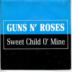 Discos de vinilo: GUNS N' ROSES / SWEET CHILD O'MINE (SINGLE PROMO 1988) LAS DOS CARAS EL MISMO TEMA. Lote 143463546