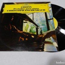 Discos de vinilo: LP. CHOPIN, CHRISTOPH ESCHENBACH. PRELUDIOS PARA PIANO. 1973. Lote 143490330