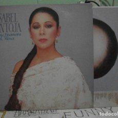 Discos de vinilo: ISABEL PANTOJA – SE ME ENAMORA EL ALMA - LP SPAIN 1989 CON INSERT PEPETO. Lote 143522558