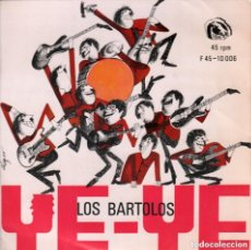 Discos de vinilo: LOS BARTOLOS YE-YE - EL SILENCIO - CUPLES DE LOS BARTOLOS ... EP FIDIAS DE 1966 RF-3483, BUEN ESTADO. Lote 143545782