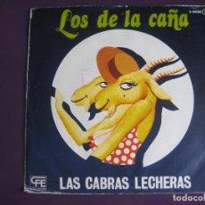 Discos de vinilo: LOS DE LA CAÑA SG CFE 1978 LAS CABRAS LECHERAS/ QUE SERA DE MI - RUMBAS POP RUMBA. Lote 143562822