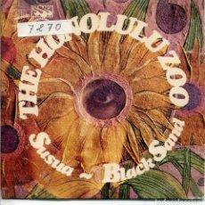 Discos de vinilo: THE HONOLULU ZOO / SUSUA / BLACK SAND (SINGLE 1969). Lote 143565906