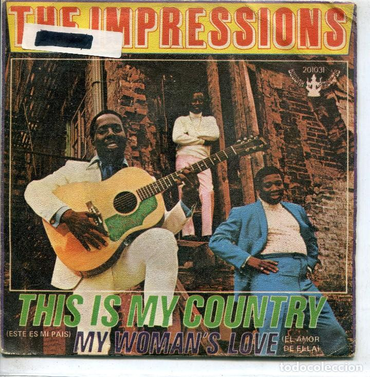 THE IMPRESSIONS / ESTE ES MI PAIS / EL AMOR DE ELLA (SINGLE 1969) (Música - Discos - Singles Vinilo - Funk, Soul y Black Music)