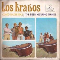 Discos de vinilo: SINGLE LOS BRAVOS COMO NADIE MAS COLUMBIA 374 TRI CENTER. Lote 143574806